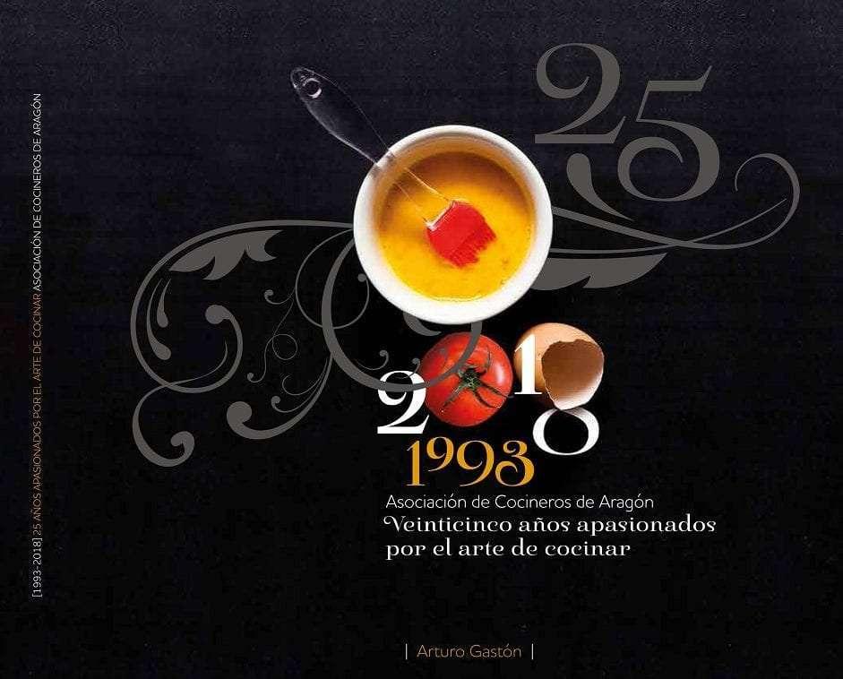 La Asociación de Cocineros de Aragón presenta el libro sobre los 25 años de su trayectoria y entrega sus distinciones anuales